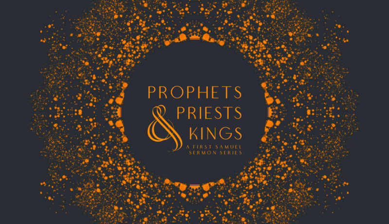 Prophets, Priests, & Kings